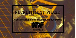 constructionincubationrecruitmentphase_1_original (1)